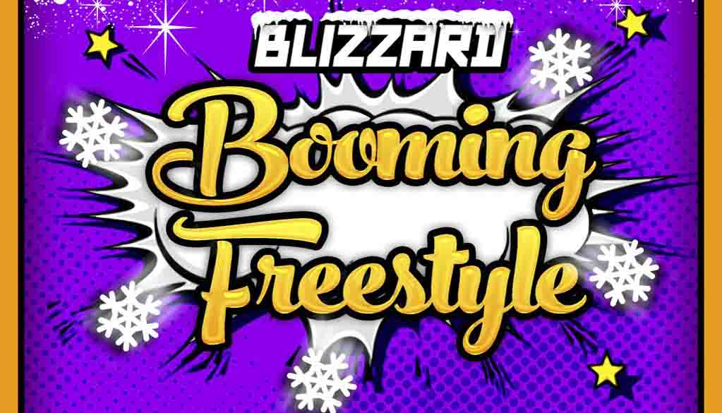 BOOMING FREESTYLE: Blizzard